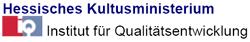 Hessisches Kultusministerium IQ Institut für Qualitätsentwicklung  (c) Hessisches Kultusministerium